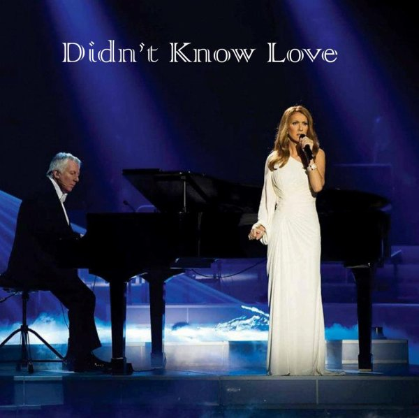 "Celine will sing ""Didn't Know Love"" on stage at Caesars Palace!  source: http://www.lvrj.com/neon/celine-set-to-resume-lv-shows-158051385.html?ref=385"