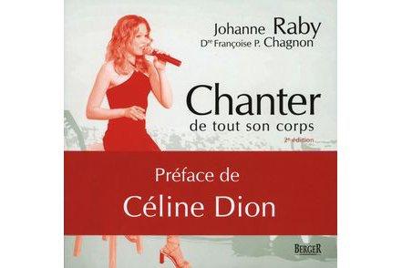 Chanter de tout son corps préfacé par Céline Dion