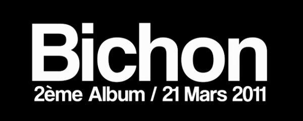 Bichon Nouvel Album  (sortie 21 Mars)