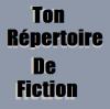 TonRepertoireDeFiction