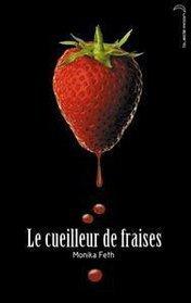 Livre : Cueilleur de fraise, Peintre des visages.