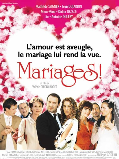 Film : Mariages !