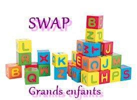 Swap : Grands Enfants.