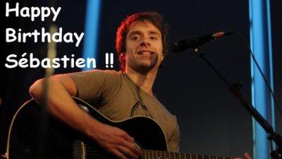 Joyeux Anniversaire Sébastien !!! <3