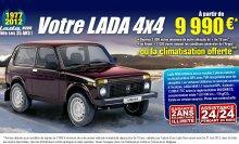 Votre LADA 4X4 à partir de 9990 euros ttc *    * Reprise 2000 E ou Reprise Argus + 2000 E ou la Climatisation offerte