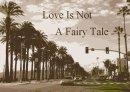 Photo de Love-Is-Not-A-Fairy-Tale