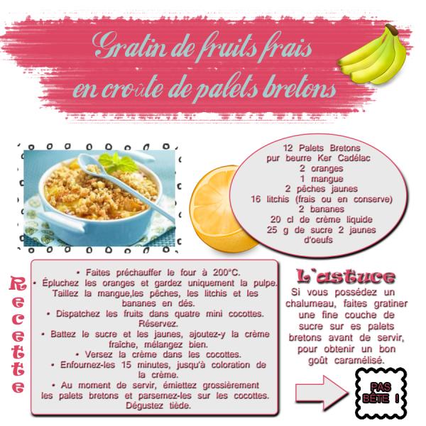GRATINS DE FRUITS FRAIS EN CROUTE DE PALETS BRETONS