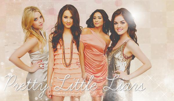 - Bienvenue sur lPrettyLittleLiars, ta source sur la série Pretty Little Liars.   -
