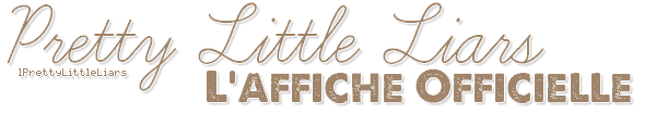 - Série : Affiche officielle Découvre l'affiche officielle de la saison 2 de Pretty Little Liars -