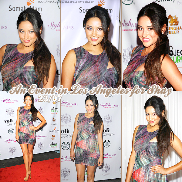 "- Event : Shay Mitchell -  Ce 23 juillet, la belle Shay était présente à l'évènement   ""the Somaly Mam Foundation's Project Future Launch "" à Los Angeles. -"