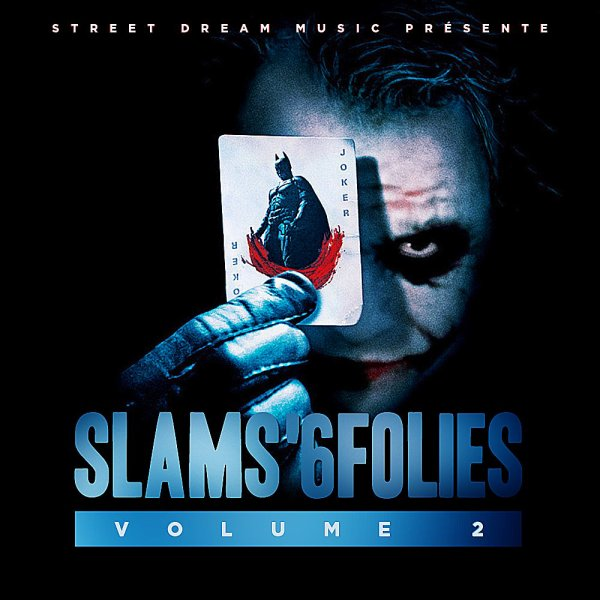 Slams'6folies [Volume.2] disponible le 9 Janvier 2012