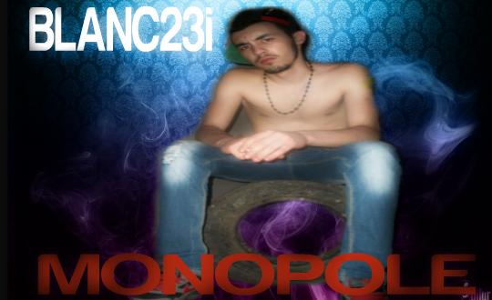 Bizarre  / Blanc23i - Monopole (2012)