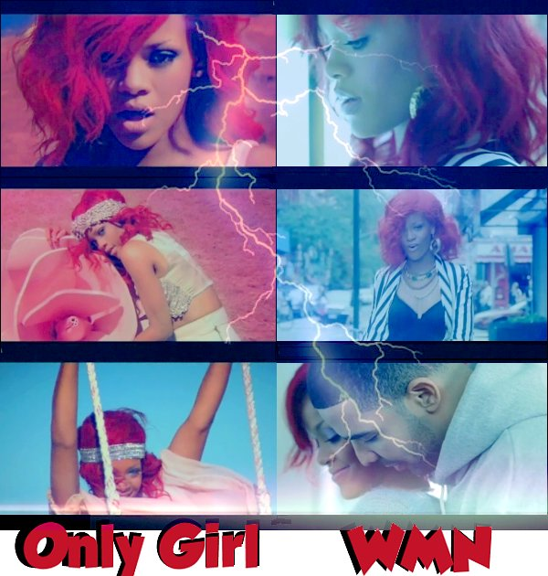 . VOTE POUR TON CLIP PREFERER What's My Name vu Only Girl (in the world)