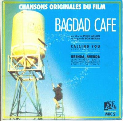 Bagdad café .Calling you.