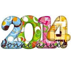 BONNE ET HEUREUSE ANNEE 2014