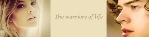 The Warriors Of Life