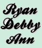 RyanDebbyAnn