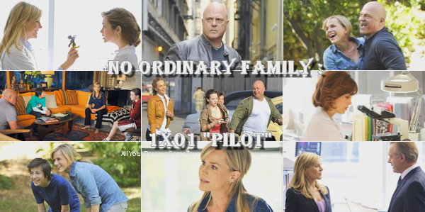 "No Ordinary Family : 1x01 ""Pilot"""