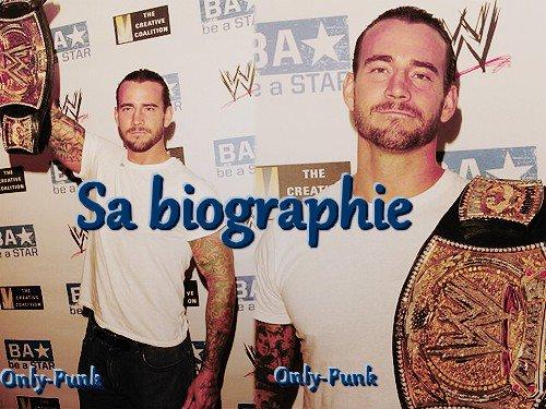 Sa biographie !