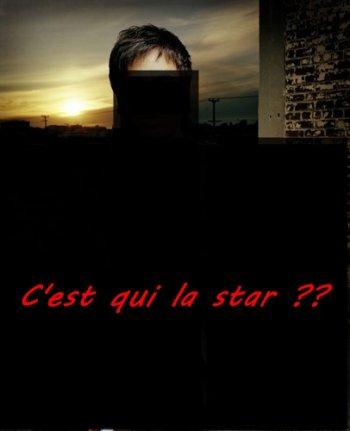 C'est qui la star?