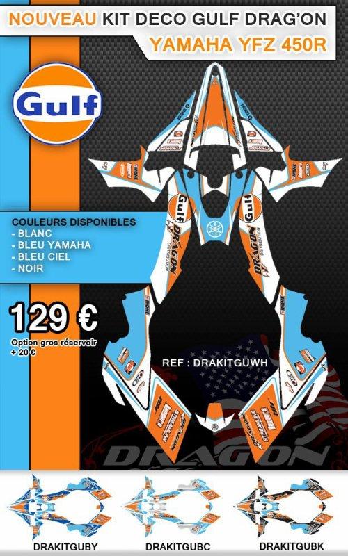 Nouveau kit déco GULF Drag'on Un nouveau kit déco GULF Drag'on pour Yamaha YFZ 450R est disponible au prix de 129¤ dans 4 coloris (Blanc, bleu Yamaha, bleu ciel et noir) Dispo pour les gros réservoirs en ajoutant 20¤