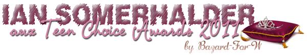 Vampire Diaries aux Teen Choice Awards 2011