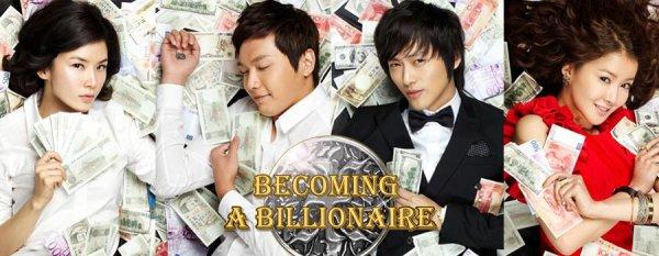 Drama : Coréen Becoming a Billionaire 20 épisodes[Romance, Comédie et Drame]
