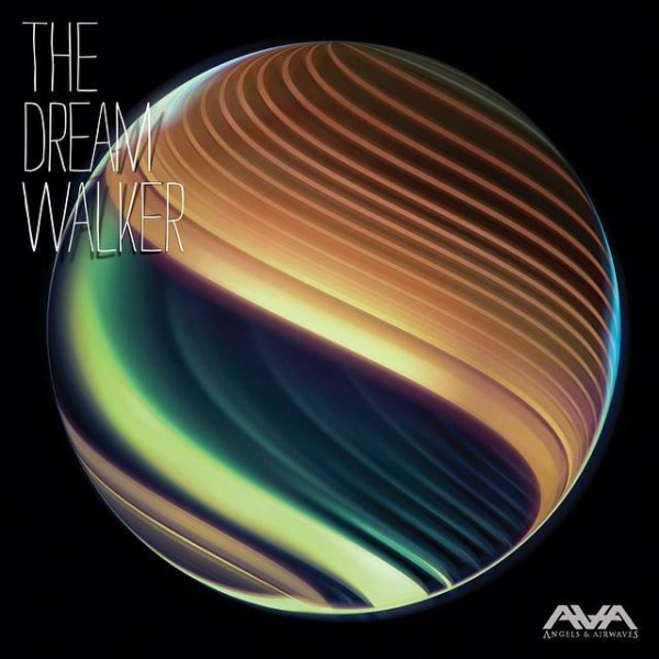 The Dream Walker / Angels & Airwaves - Anomaly (2014)