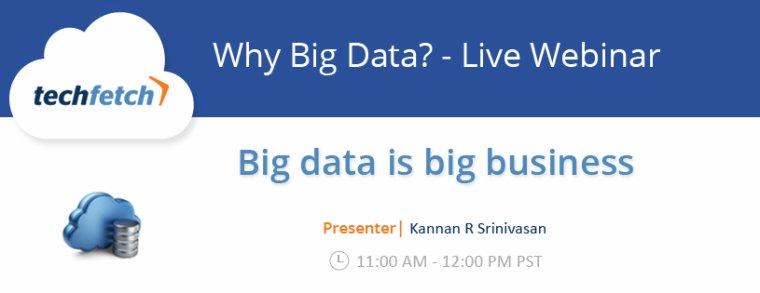 Why Big Data? - Live Webinar