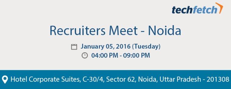 Recruiters Meet Noida – January 05, 2016