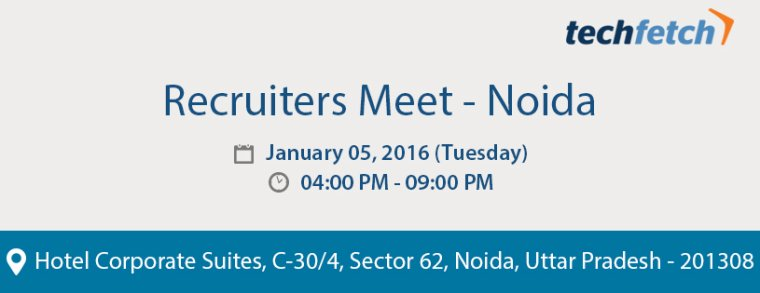 Recruiters Meet Noida – January 05, 2016