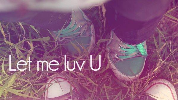 Prologue: Let me love you...