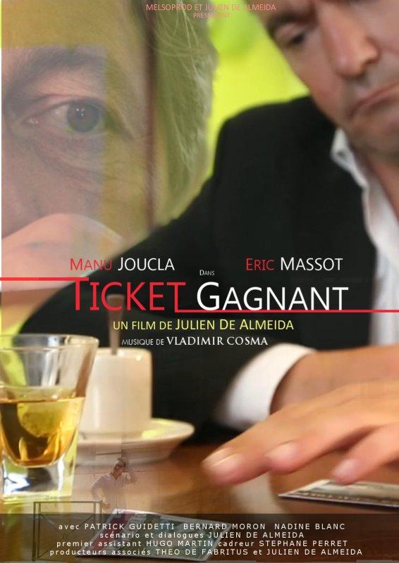 Ticket Gagnant (affiche) un film de Julien De Almeida
