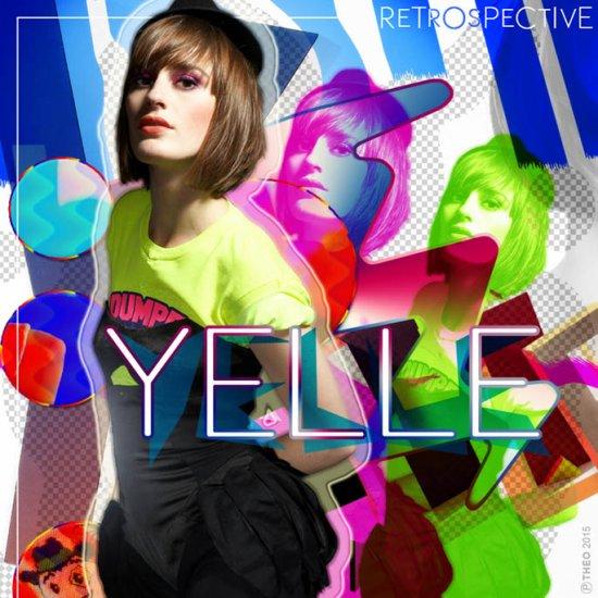 YELLE - Retrospective
