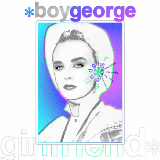 BOY GEORGE ::: GIRLFRIEND