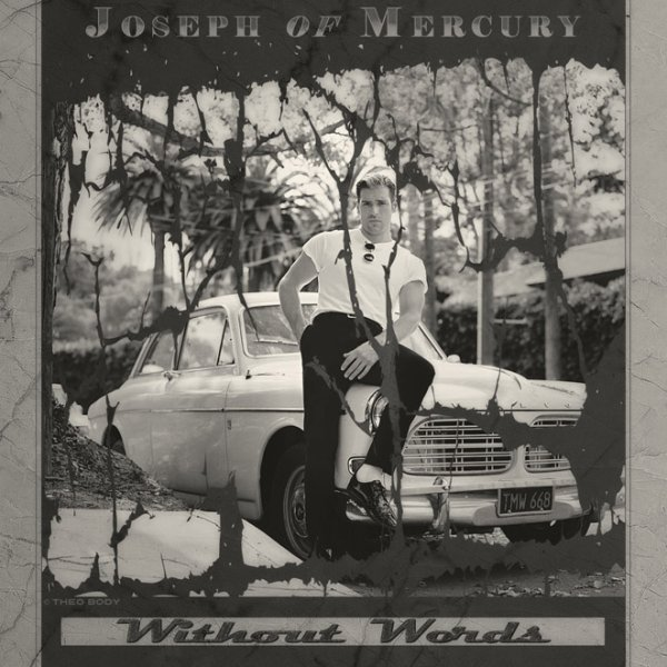 JOSEPH OF MERCURY / WITHOUT WORDS