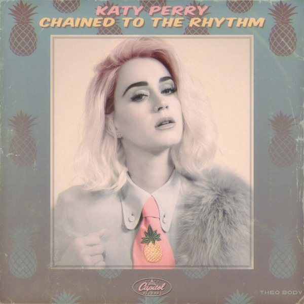 KATY PERRY / CHAINED TO THE RHYTHM