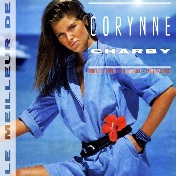 CORYNNE CHARBY / LE MEILLEUR