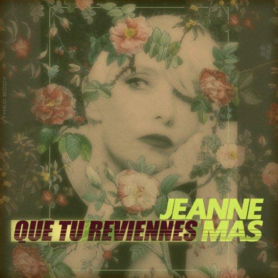 JEANNE MAS / QUE TU REVIENNES