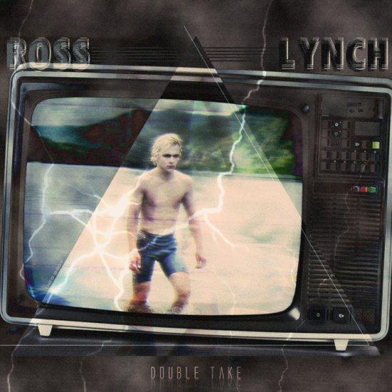ROSS LYNCH / DOUBLE TAKE