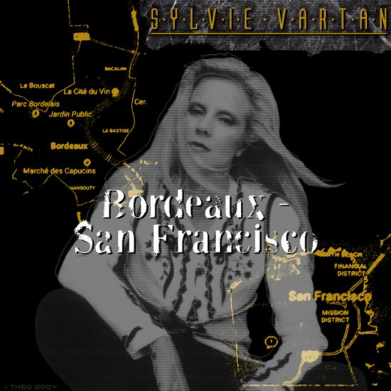 SYLVIE VARTAN / BORDEAUX - SAN FRANCISCO