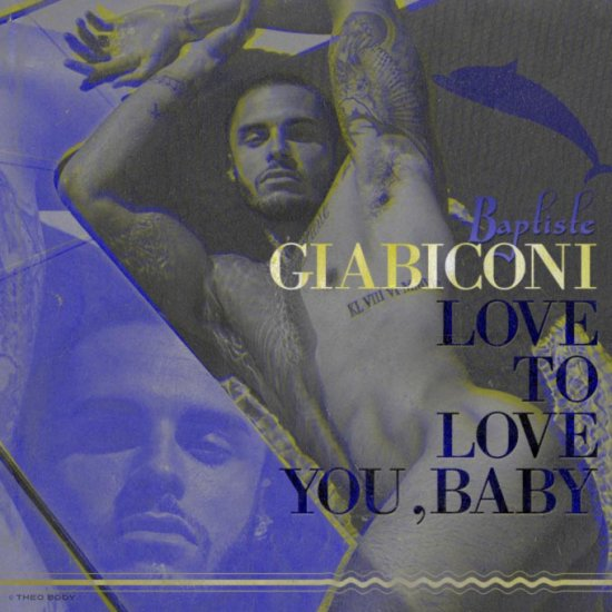BAPTISTE GIABICONI / LOVE TO LOVE YOU BABY