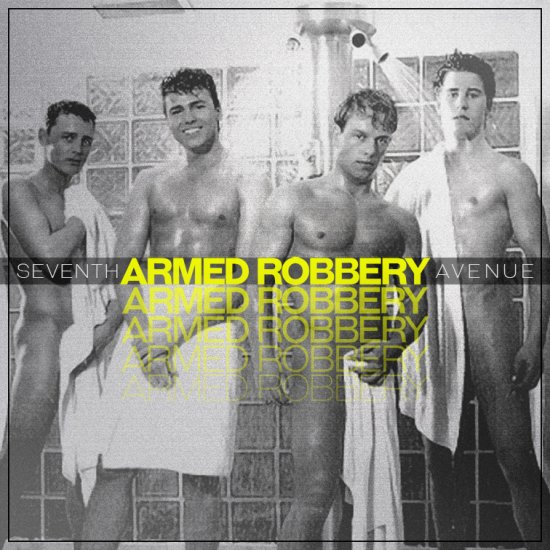 SEVENTH AVENUE / ARMED ROBBERY