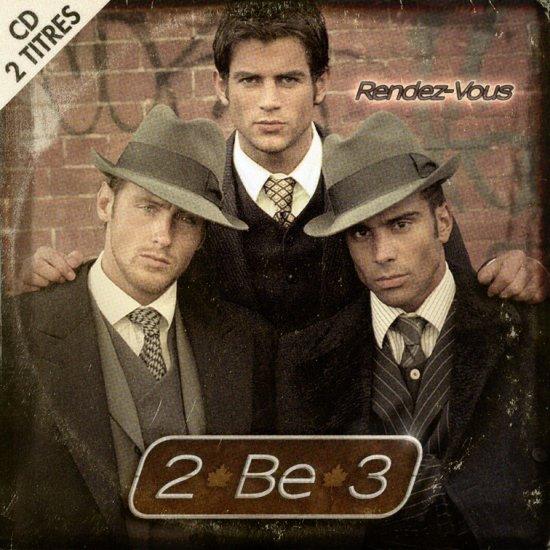 2 BE 3 / RENDEZ-VOUS