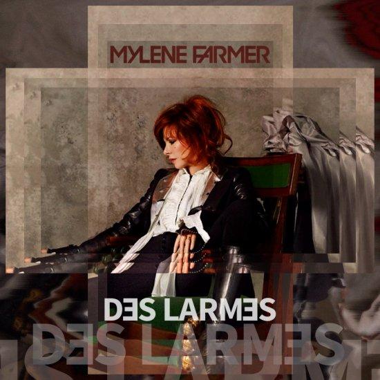 MYLENE FARMER / DES LARMES
