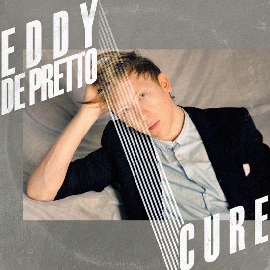 EDDY DE PRETTO / CURE