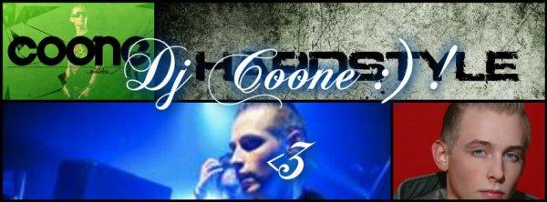 000 Dj coone : Mon dj de Hardstyle favoriiii 000