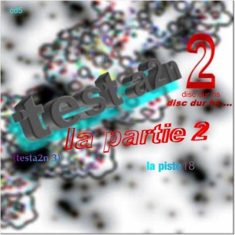 L'après Testa2n 2:Testa2n 3