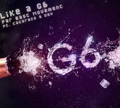 Like a G6 RmX (2012)