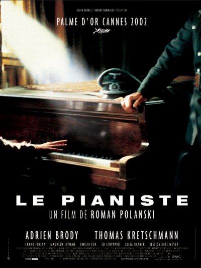 Le Pianiste ( 2002 )